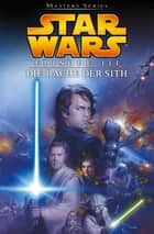 Star Wars Masters, Band 11 - Episode III - Die Rache der Sith ebook by George Lucas, Miles Lane, Dough Wheatley