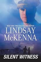 Silent Witness ebook by Lindsay McKenna