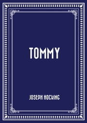 Tommy ebook by Joseph Hocking
