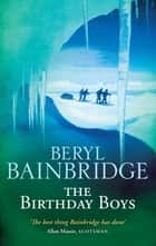 The Birthday Boys ebook by Beryl Bainbridge