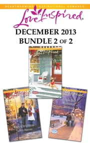 Love Inspired December 2013 - Bundle 2 of 2 - Cozy Christmas\Her Holiday Hero\Jingle Bell Romance ebook by Valerie Hansen, Margaret Daley, Mia Ross