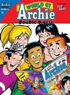 World of Archie Double Digest #14 ebook by George Gladir, Mike Pellowski, Tim Kennedy,...