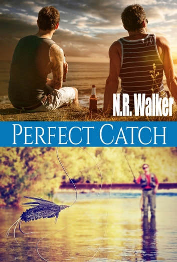 Perfect Catch ebook by N.R. Walker