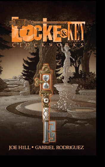 Locke and Key Vol. 5: Clockworks ebook by Hill, Joe; Rodriguez, Gabriel