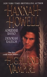 Highland Vampire ebook by Deborah Raleigh,Adrienne Basso,Hannah Howell