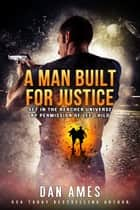 The Jack Reacher Cases (A Man Built For Justice) ebook by Dan Ames