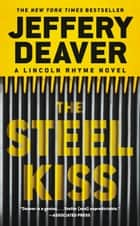 The Steel Kiss 電子書 by Jeffery Deaver