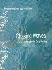 Chasing Waves ebook by Cally Phillips