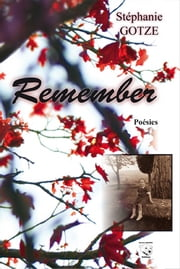 Remember ebook by Stéphanie GOTZE