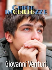 Certe incertezze ebook by Giovanni Venturi