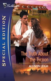 The Truth About the Tycoon ebook by Allison Leigh