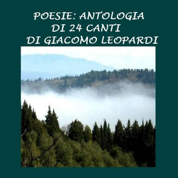 Poesie: Antologia di 24 canti audiobook by Giacomo Leopardi