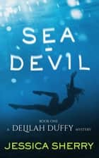 Sea-Devil ebook by Jessica Sherry