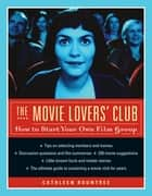 The Movie Lovers' Club ebook by Cathleen Rountree