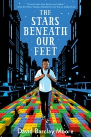 The Stars Beneath Our Feet ebook by David Barclay Moore