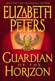 Guardian of the Horizon ebook by Elizabeth Peters