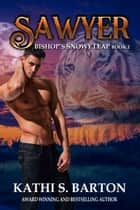 Sawyer ebook by Kathi S. Barton