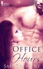 Office Hours ebook by Sam Crescent