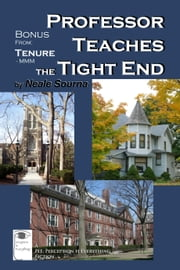 Professor Teaches the Tight End (MMM) ebook by Sourna, Neale