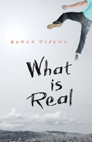 What is Real ebook by Karen Rivers