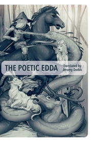 The Poetic Edda ebook by Jeramy Dodds