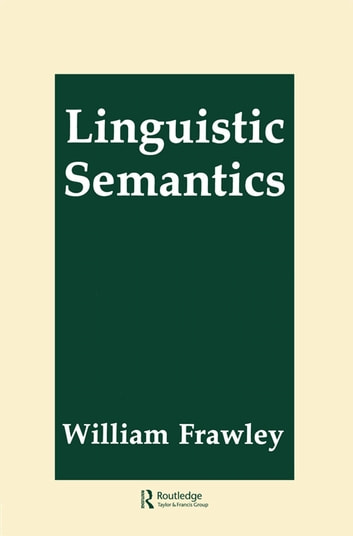 Linguistic Semantics ebook by William Frawley