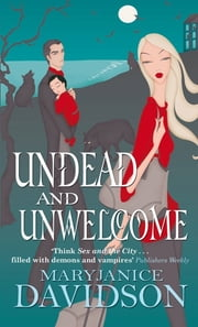 Undead And Unwelcome - Number 8 in series ebook by MaryJanice Davidson