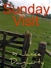 Sunday Visit ebook by Janice Daugharty