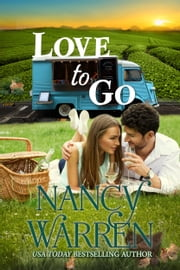 Love to Go, Take a Chance, Book 5 ebook by Nancy Warren