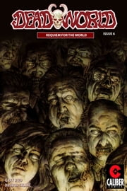 Deadworld: Requiem for the World Vol.1 #6 ebook by Gary Reed,Dalibor Talajic