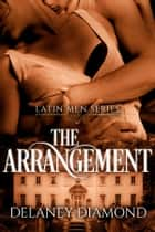 The Arrangement 電子書 by Delaney Diamond