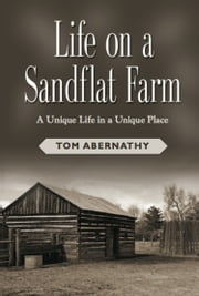 Life On A Sandflat Farm ebook by Tommie Abernathy