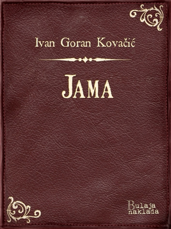 Jama ebook by Ivan Goran Kovačić