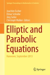 Elliptic and Parabolic Equations - Hannover, September 2013 ebook by