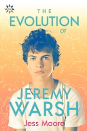 The Evolution of Jeremy Warsh ebook by Jess Moore