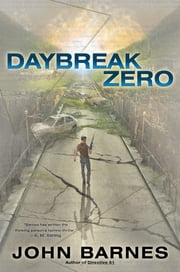 Daybreak Zero ebook by John Barnes