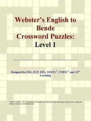 Webster's English to Bende Crossword Puzzles: Level 1 ebook by ICON Group International