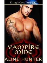 Vampire Mine ebook by Aline Hunter