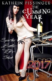 The Cumming Year - 2017 ebook by Kathrin Pissinger