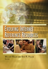 Evolving Internet Reference Resources ebook by Rita Pellen,William Miller