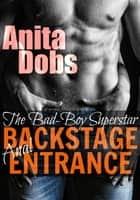 Backstage Entrance (The Bad-Boy Superstar) ebook by