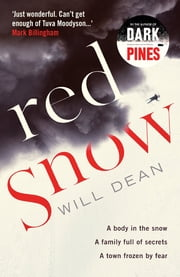 Red Snow ebook by Will Dean