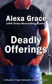 Deadly Offerings ebook by Alexa Grace