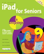 iPad for Seniors in easy steps, 5th edition - Covers iOS 9 ebook by Nick Vandome