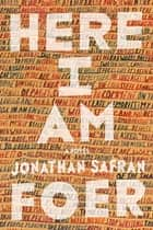 Here I Am ebook by Jonathan Safran Foer