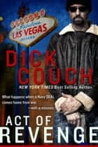 Act of Revenge ebook by Dick Couch
