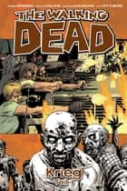 The Walking Dead 20: Krieg (Teil 1) ebook by Robert Kirkman, Charlie Adlard