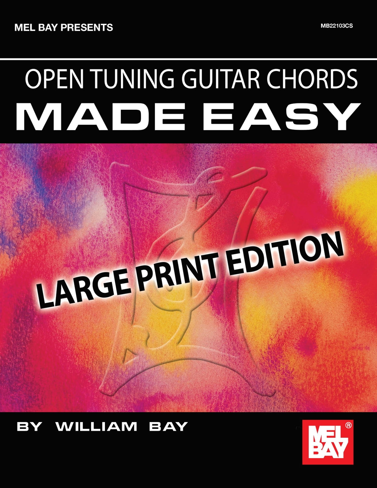 Open Tuning Guitar Chords Made Easy ebook by William Bay - Rakuten Kobo