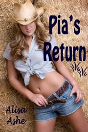 Pia's Return ebook by Alisa Ashe