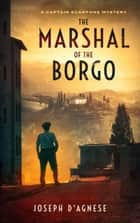 The Marshal of the Borgo ebook by